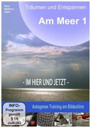 Cover Am Meer 1 Träumen und Entspannen Autogenes Training am Bildschirm