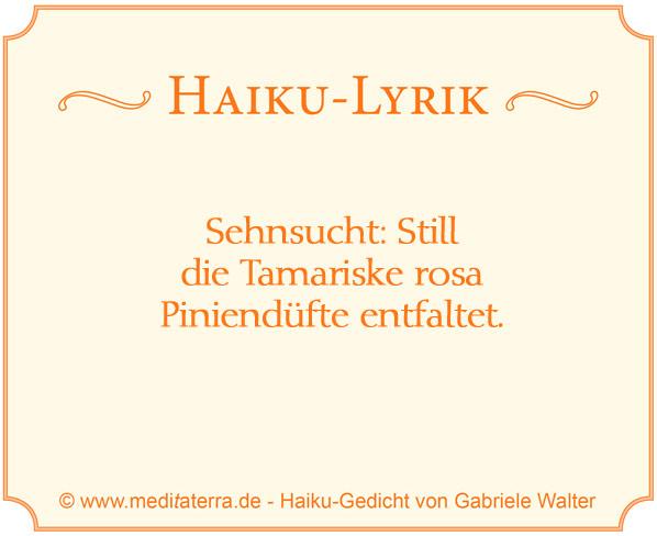 Haiku-Gedicht für Achtsamkeitsübung: Still die Tamariske: www.meditaterra.de - Blog-Kategorie: Achtsamkeitstraining