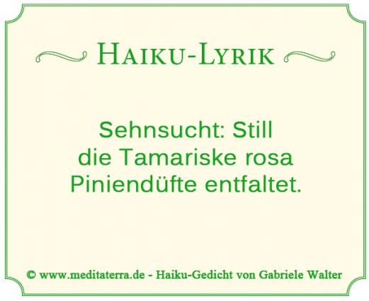 Haiku-Lyrik mit Tamariske und Pinienduft