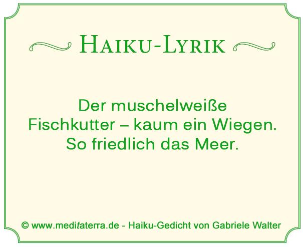 Haiku-Lyrik: Muschelweißer Fischkutter - Ruhe