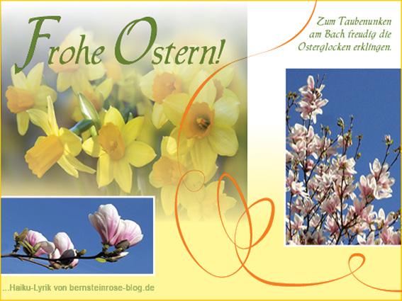 Kostenlose Ostergrüße im Bernsteinrose-Blog.de mit Osterglocken und Magnolienblüten, Frohe Ostern