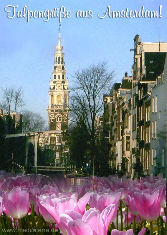 Kostenlose digitale Reisegrüße aus Amsterdam - Westerkerk, Tulpen, Brücke, Grachtenhäuser