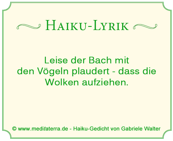 Haiku-Gedicht von Gabriele Walter, Bach, Vögel, Wolken