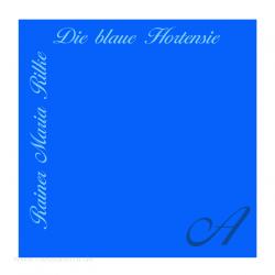 Stimuli, Rilke: Blaue Hortensie