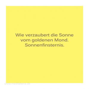 Haiku-Gedicht, Sonnenfinsternis, Gabriele Walter